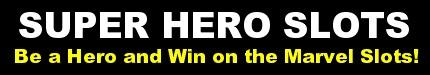 Super Hero Slots